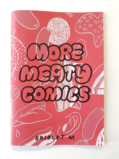 More Meaty Comics by Bridget Meyne