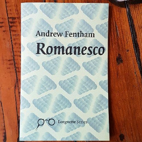 Romanesco - Poetry by Andrew Fentham
