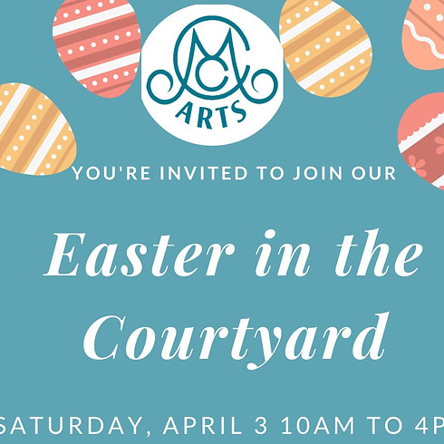 Easter in the Courtyard