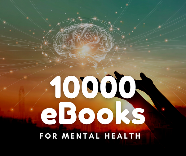 10 000 eBooks For Mental Health.png