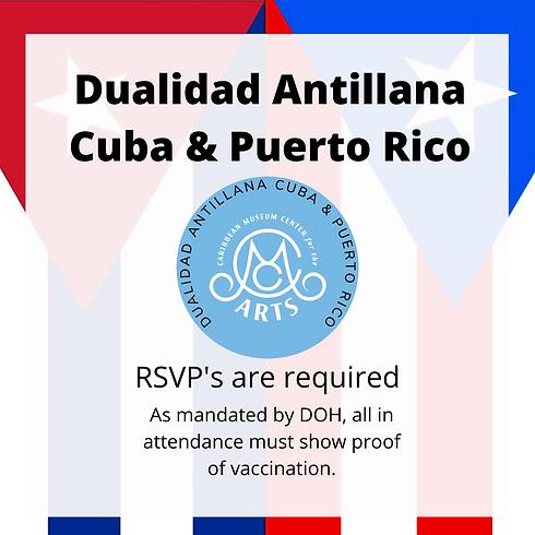 Dualidad Antillana: Cuba & Puerto Rico  - Friday 4pm - 8pm