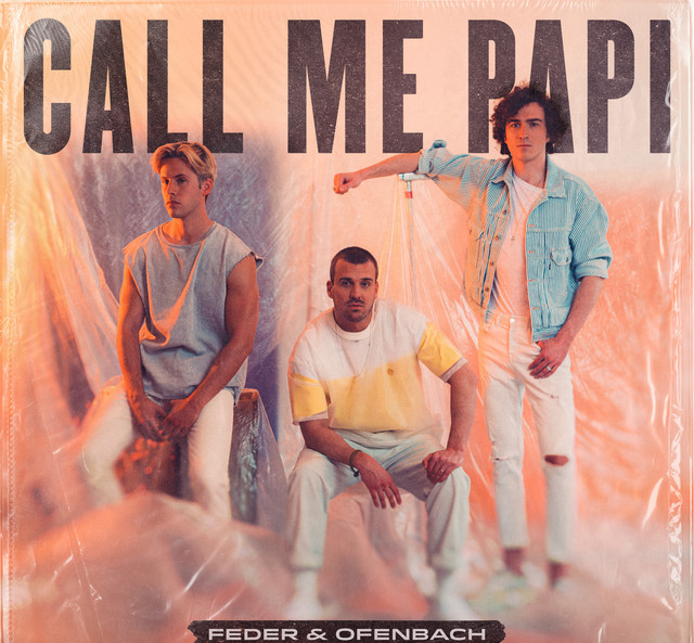 Feder & Ofenbach - Call Me Papi
