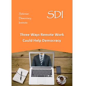 Three Ways Remote Work Could Help Democracy