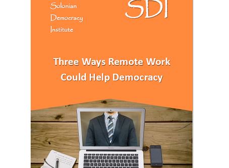 Three Ways Remote Work Could Help Democracy