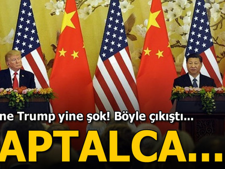 Trump Çin`i eleştirdi: Bu aptalca ticaret