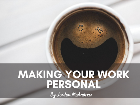 Making Your Work Personal!