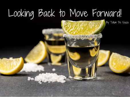 Looking Back to Move Forward!