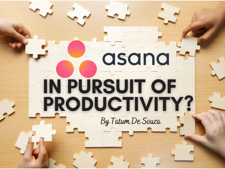 In Pursuit of Productivity? Asana to the Rescue!