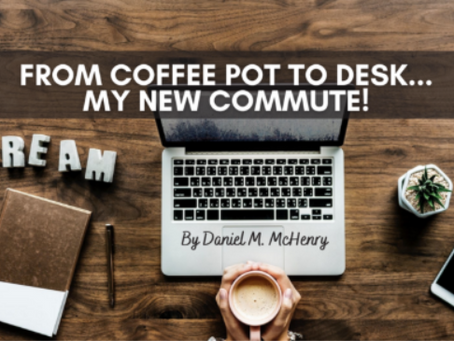 From Coffee Pot to Desk... My New Commute!
