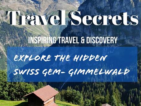 Gimmelwald- A hidden alpine Gem of the Jungfrau region ❤️