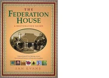 Federation House Restoration Guide by Ian Evans
