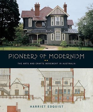 Pioneers of Modernism by Harriet Edquist