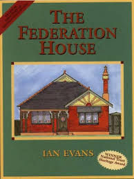 The Federation House Restoration guide by Ian Evans