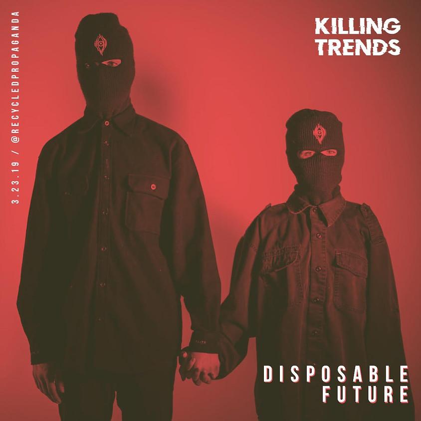 Disposable Future