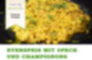 Eyerspeis mit Speck und Champignons Vegan