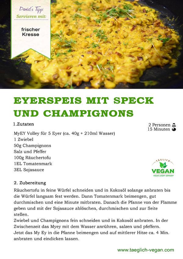 Eierspeise mit Speck und Champignons Vegan