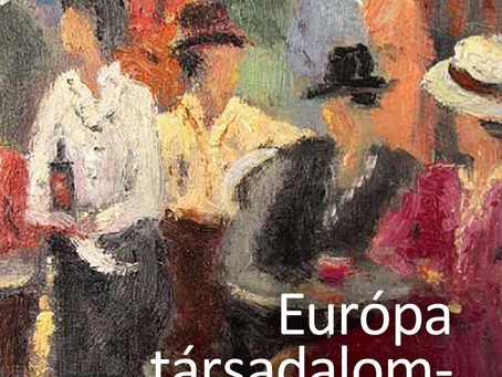 Megjelent Tomka Béla: Európa társadalomtörténete a 20. században című monográfiája
