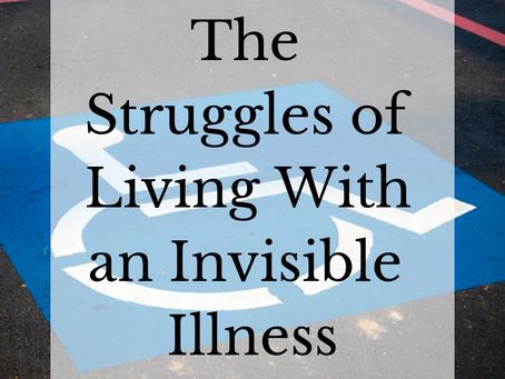 How an Invisible Illness May Be Affecting You or Your Friends