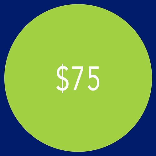 $75 Campaign Contribution