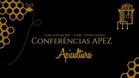 Conferências APEZ: Apicultura