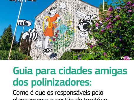 """Novos guias para """"Cidadãos pela Conservação dos Polinizadores"""" e """"Cidades Amigas dos Polinizadores"""""""