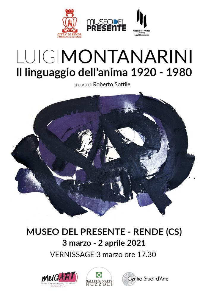 """LUIGI MONTANARINI """"IL LINGUAGGIO DELL'ANIMA 1920 -1980"""" A CURA DI ROBERTO SOTTILE"""