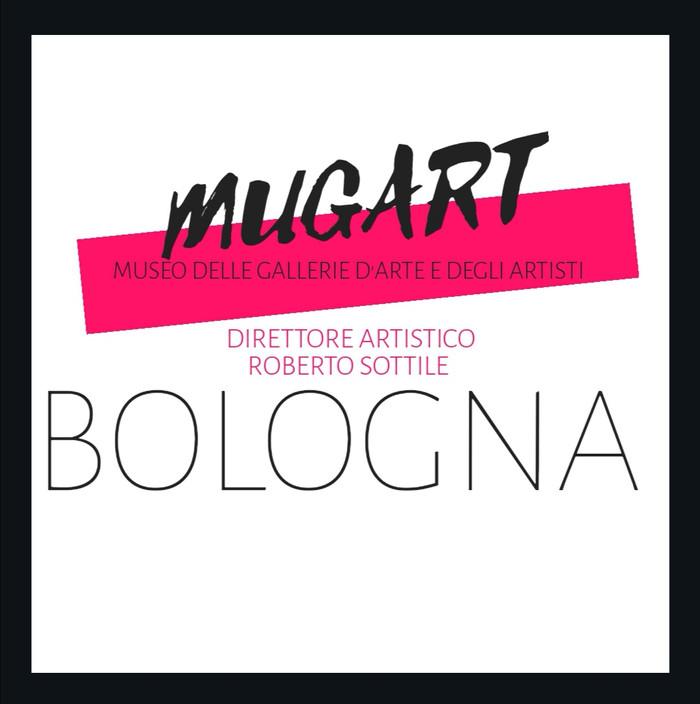 A Bologna nasce il MUGART Museo delle Gallerie d'Arte e degli Artisti.