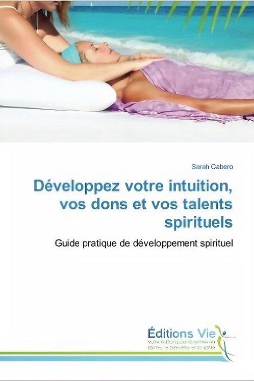 Livre numérique | Développez votre intuition, vos dons et vos talents spirituels