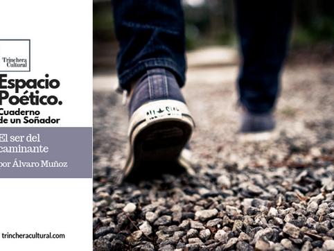 El ser del caminante. Poema de Álvaro Muñoz