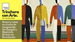 Rusos y rusas en el arte de vanguardia. De Chagall a Malévich el Arte en Revolución