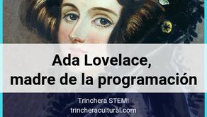 Aniversario de Ada Lovelace, madre de la programación