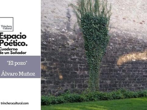 """""""El pozo""""(Álvaro Muñoz) Cuaderno de un soñador"""