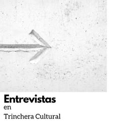 web Entrevistas en Trinchera Cultural