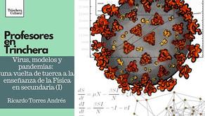 Virus, modelos y pandemias (I): una vuelta de tuerca a la enseñanza de la Física en secundaria