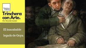El inacabable legado de Goya