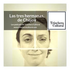 Podcast__Las_tres_hermanas,_de_Chèjov_.p