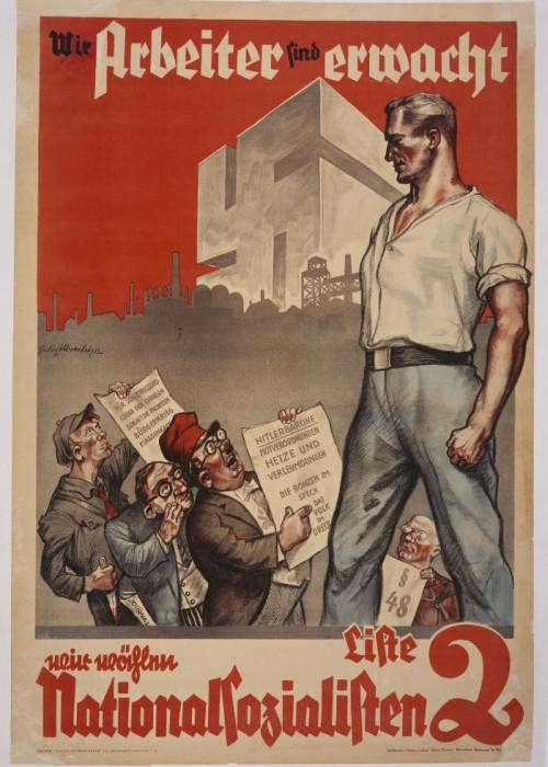"""Cartel electoral del NSDAP para las elecciones legislativas de 1932 en el que se puede leer """"Nosotros, los trabajadores, hemos despertado. Estamos votando al nacionalsocialismo"""", 1932, fotografía, US Holocaust Memorial Museum."""