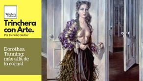 Dorothea Tanning: más allá de lo carnal