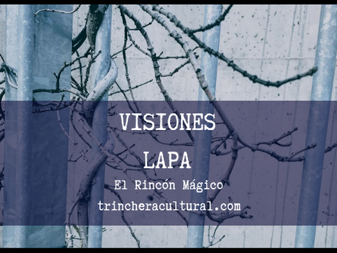 Visiones (poesía by LAPA)