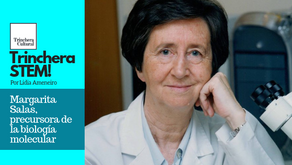 Margarita Salas, precursora de la biología molecular