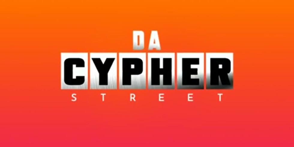 DA CYPHER STREET EDITION
