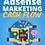 Thumbnail: Adsense Marketing Cash Flow