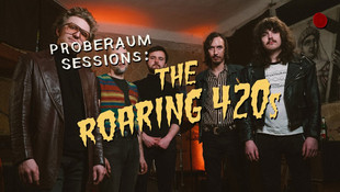 PROBERAUM SESSIONS: THE ROARING 420s