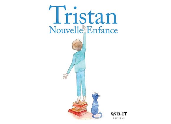 TRISTAN - Nouvelle Enfance