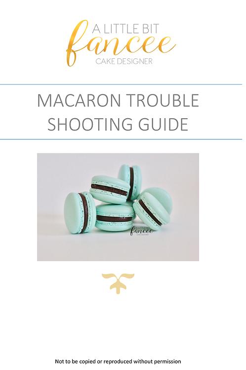 A LITTLE BIT FANCEE - MACARON TROUBLE SHOOTING GUIDE