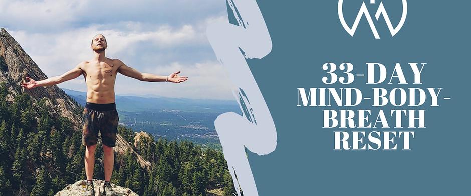 THE RESET: 33 Day Mind-Body-Breath Program