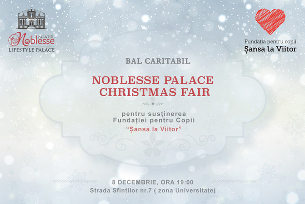 Noblesse Palace Deschide Sezonul Dăruirii Alături De Fundația pentru copii Șansă La Viitor