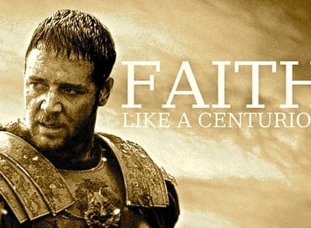 Such Great Faith - A Centurion Whose Faith Moved God's Heart