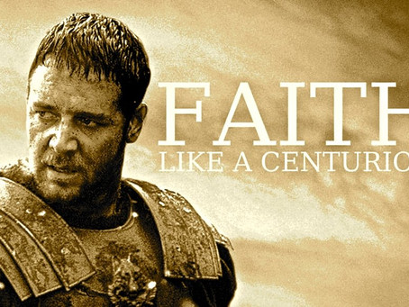 Such Great Faith - A Centurion Whose Faith Moved God's Heart