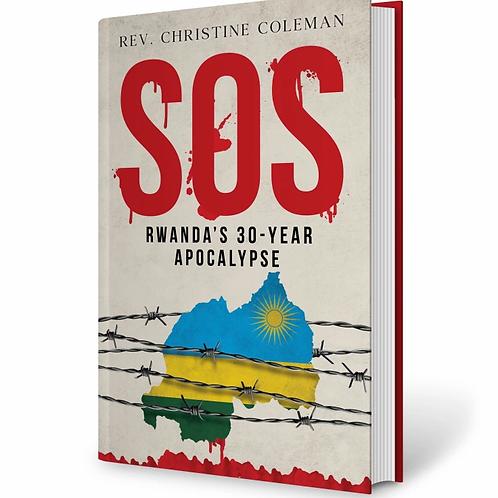 SOS Rwanda's 30-Year Apocalypse (Under Construction)